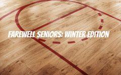 Farewell Seniors: Winter Edition