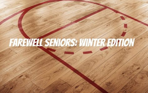Farewell Seniors: Winter Edition
