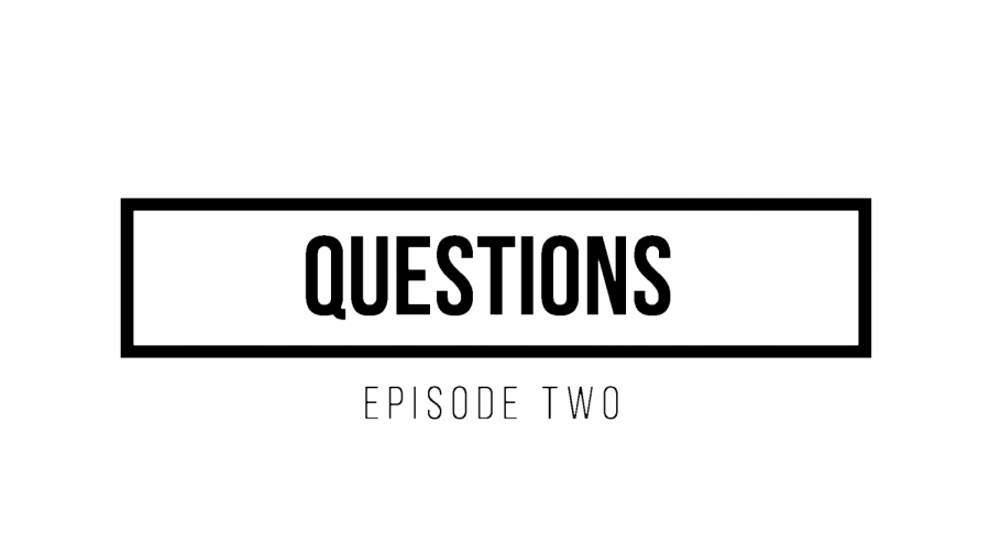 Questions%3A+Episode+Two