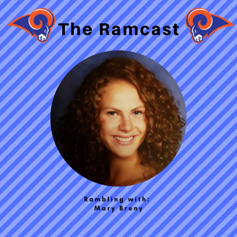 Ramcast: Rambling with Mary Breny