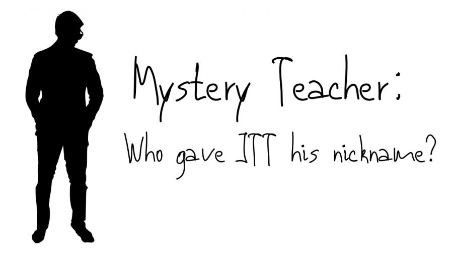 Mystery Teacher: Who Gave JTT his Nickname?