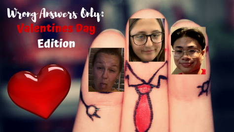 Wrong Answers Only: Valentines Day Edition