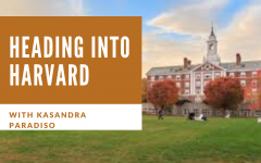 Heading to Harvard with Kasandra Paradiso